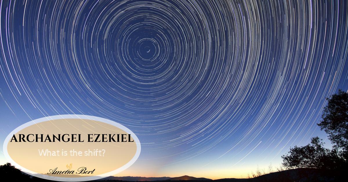 ARCHANGEL EZEKIEL CHANNELING: What is the shift?