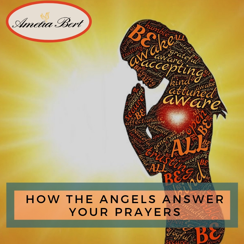 How the angels answer your prayers