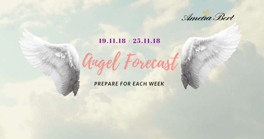 ANGEL FORECAST:  19.11.18 – 25.11.18