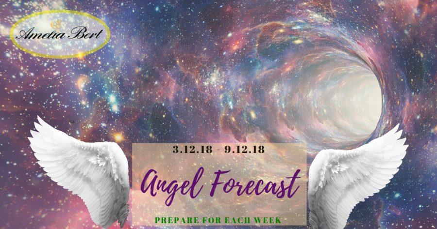 ANGEL FORECAST: 3.12.18 – 9.12.18