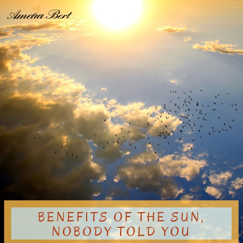 Benefits of the Sun Nobody told you