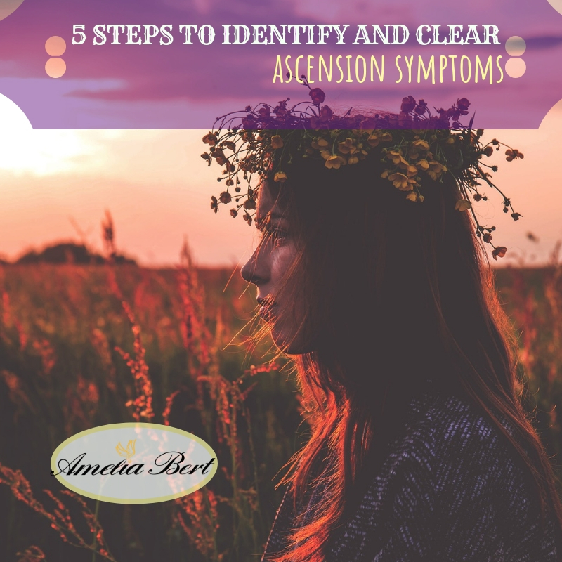 5 steps to identify and clear ascension symptoms