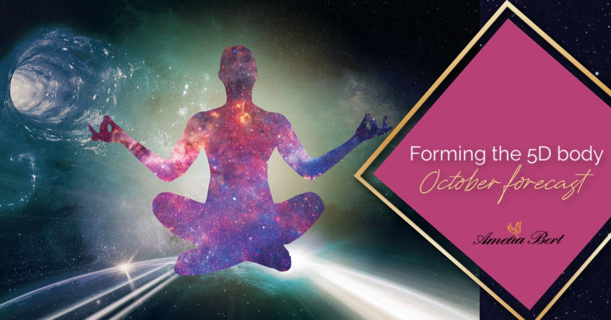 Forming the 5D body – October Angel Forecast
