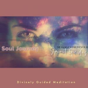 Messages from your Spirit Guides