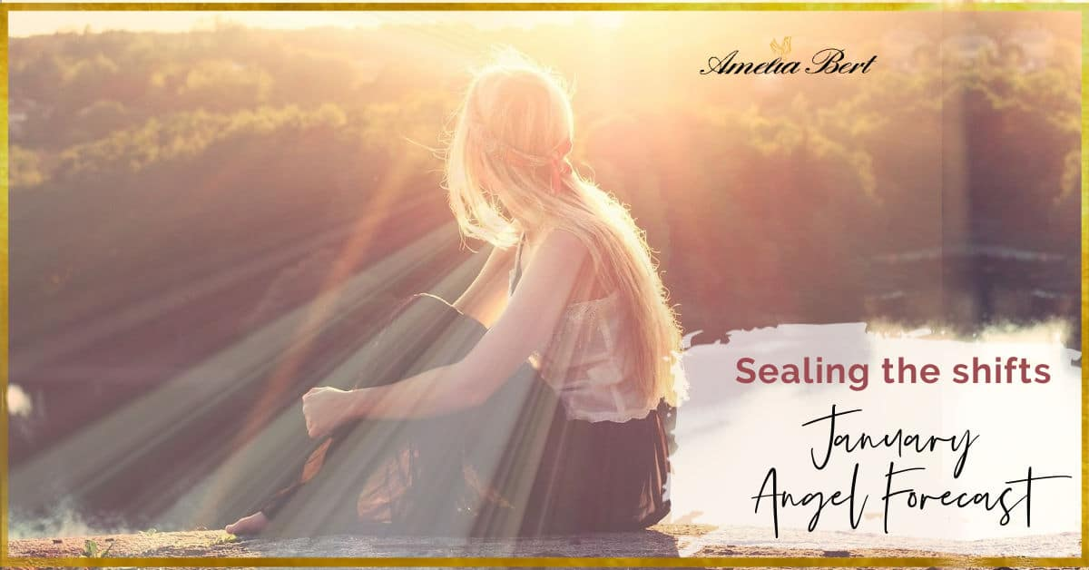 Sealing the shifts – JANUARY ANGEL FORECAST