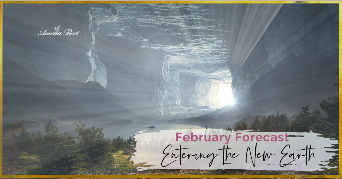 Entering the new Earth – FEBRUARY ANGEL FORECAST